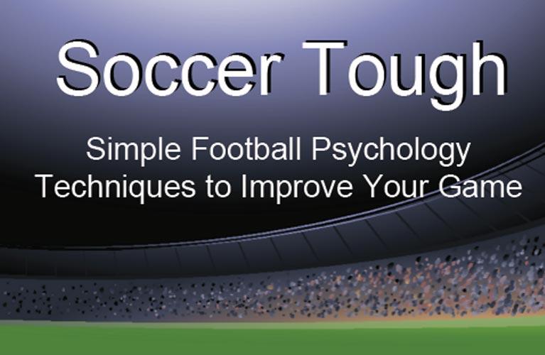 Dan Abrahams Sport Psychology Book - Soccer Tough