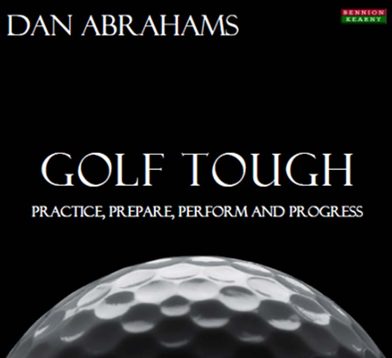 Dan Abrahams golf psychology book Golf Tough