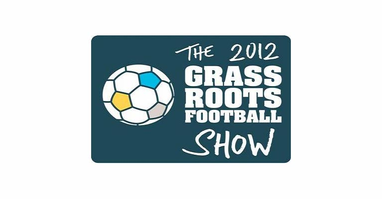 The Grassroots of Football Show 2012 - Manchester